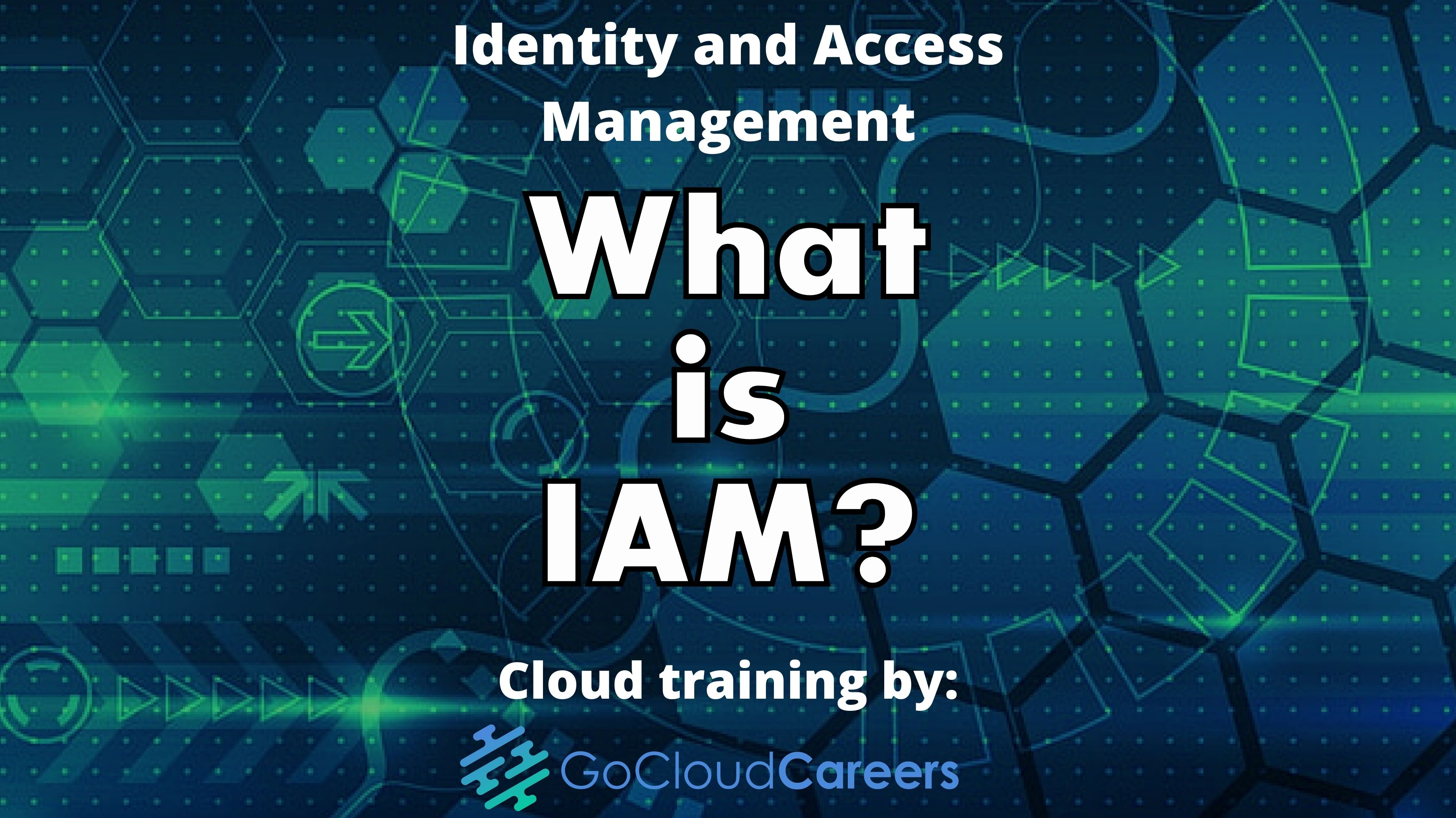 What is IAM? (Identity and Access Management Explained)